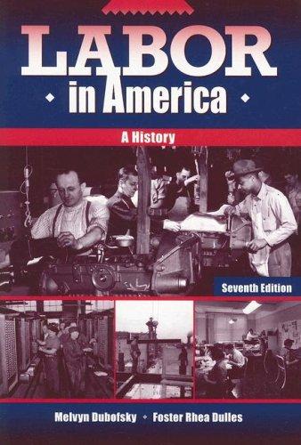 Labor in America: A History 9780882959986