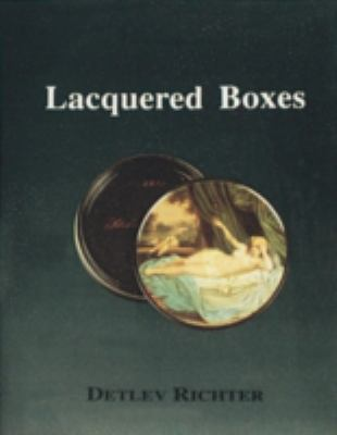 Lacquered Boxes 9780887401978