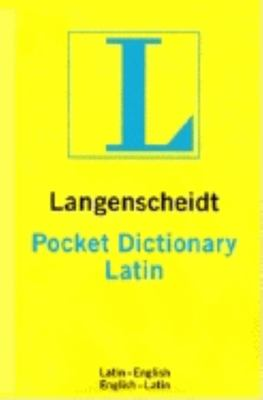 Langenscheidt Pocket Latin Dictionary: Latin-English, English- Latin 9780887291074