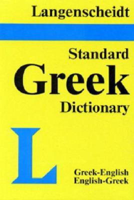 Langenscheidt's Standard Greek Dictionary: Greek-English, English-Greek 9780887290626