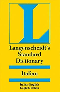 Langenscheidt's Standard Italian Dictionary, Italian-English, English-Italian 9780887290602