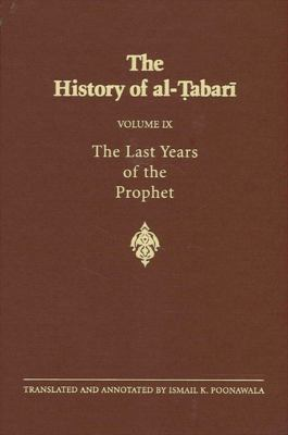 Last Years Alt 9: The Last Years of the Prophet: The Formation of the State A.D. 630-632/A.H. 8-11