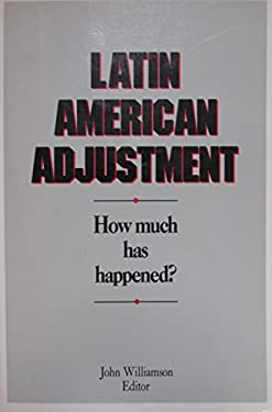 Latin American Adjustment How Much Has Happened?