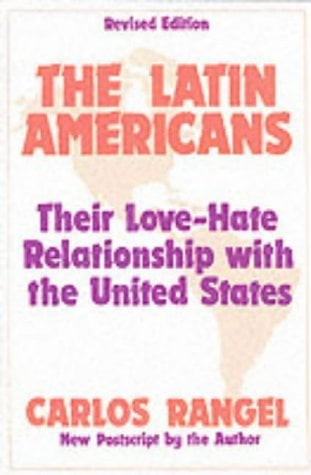 Latin Americans: Their Love/Hate 9780887386923