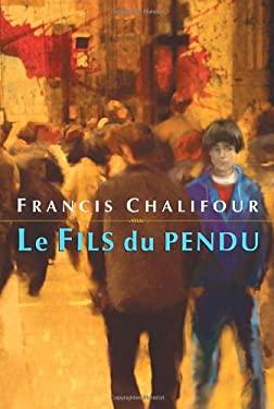 Le Fils Du Pendu 9780887767951