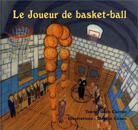Le Joueur de Basket-Ball 9780887763687
