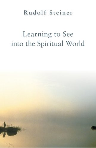 Learning to See Into the Spiritual World 9780880102810