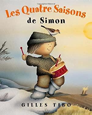 Les Quatre Saisons de Simon 9780887767944