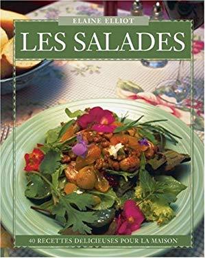 Les Salades: 40 Recettes D?licieuses Pour La Maison 9780887804939