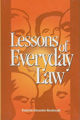 Lessons of Everyday Law/Le Droit Du Quotidien 9780889119130