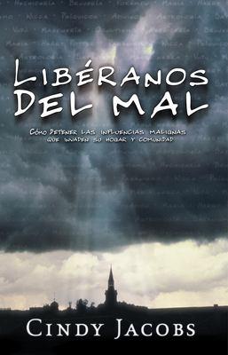 Liberanos del Mal: Deteniendo las Influencias Malignas Que Invaden su Hogar y Comunidad = Deliver Us from Evil 9780884198062