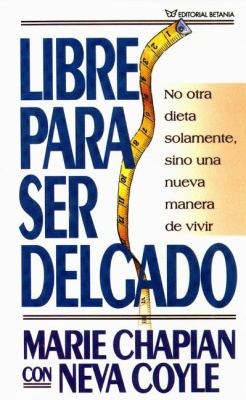 Libre Para Ser Delgado 9780881139631