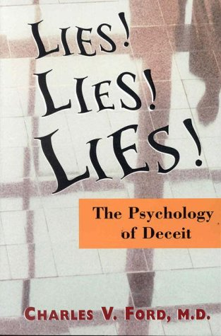 Lies! Lies!! Lies!!!: The Psychology of Deceit 9780880489973