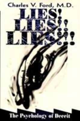 Lies! Lies!! Lies!!!: The Psychology of Deceit 9780880487399