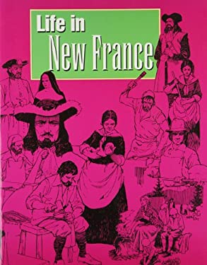 Life in New France 9780889021815