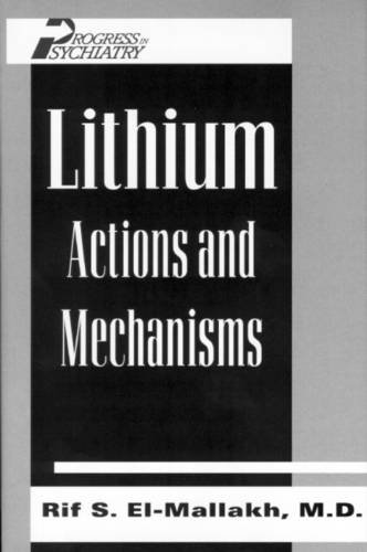 Lithium: Actions and Mechanisms 9780880484817