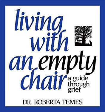 Living W/Empty Chair: A Guide Through Grief 9780882821108