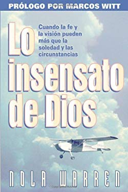 Lo Insensato de Dios = The Foolishness of God 9780884195160
