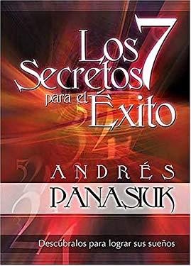 Los 7 Secretos Para el Exito: Descubrelos Para Lograr Tus Suenos 9780881138313