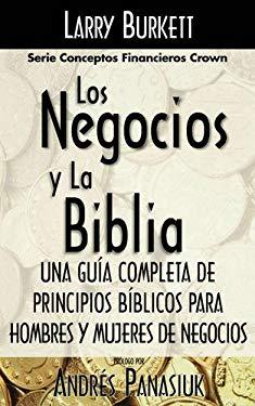 Los Negocios y La Biblia 9780881131123