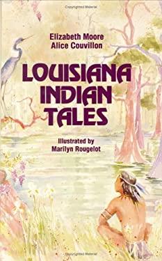 Louisiana Indian Tales 9780882897561