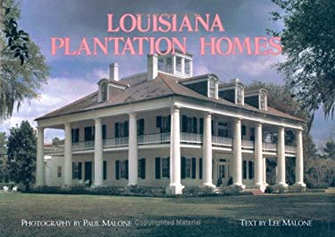Louisiana Plantation Homes: A Return to Splendor 9780882894034