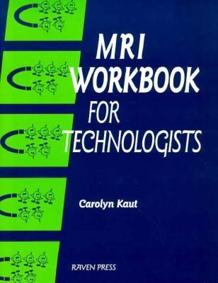 MRI Workbook for Technologists 9780881678765
