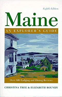 Maine: An Explorer's Guide 9780881503876