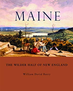 Maine: The Wilder Half of New England 9780884483335