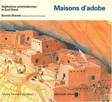 Maisons D'Adobe 9780887763311