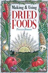 Making & Using Dried Foods