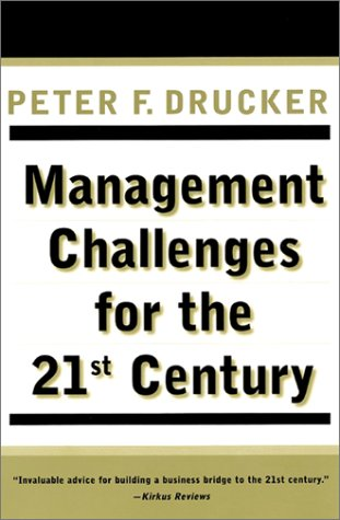 Management Challenges for the 21st Century 9780887309991