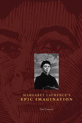 Margaret Laurence's Epic Imagination 9780888644510