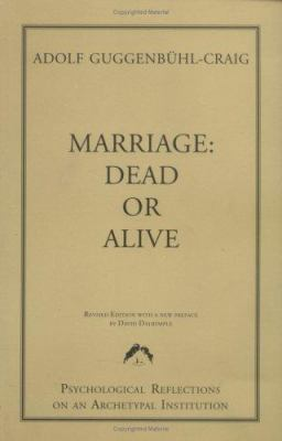 Marriage: Dead or Alive 9780882143781