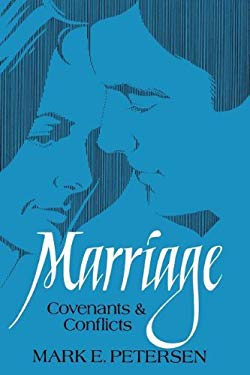 Marriage: Covenants and Conflicts 9780884943259