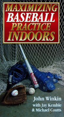 Maximizing Baseball Practice Indoors(vhs) 9780880114851