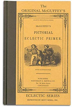 McGuffey's Eclectic Pictorial Primer 9780880620017