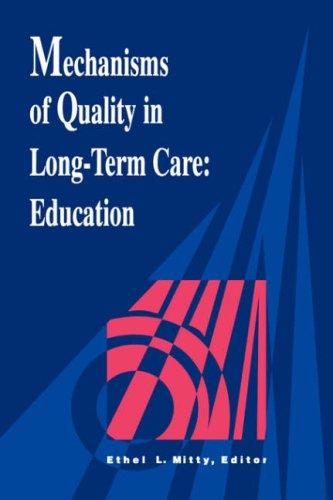 Mechanisms Quality Long Term Care 9780887376023