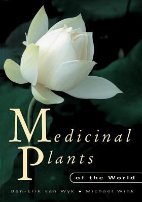 Medicinal Plants of the World 9780881926026