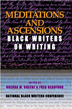 Meditations and Ascensions: Black Writers on Writing 9780883782965