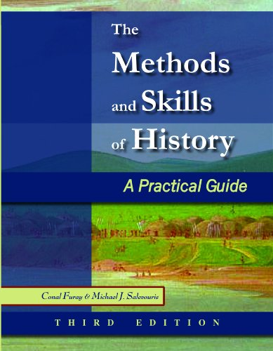 The Methods and Skills of History: A Practical Guide 9780882952727