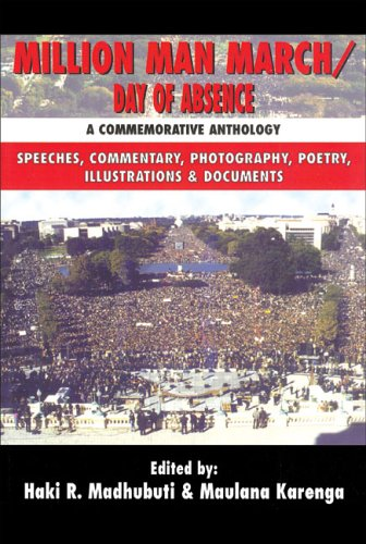 Million Man March/Day of Absence: A Commemorative Anthology, Speeches, Commentary, Photography, Poetry, Illustrations & Documents 9780883781883