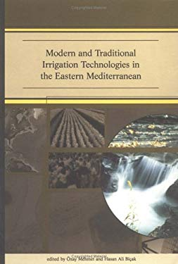 Modern and Traditional Irrigation Technologies in the Eastern Mediterranean 9780889369535