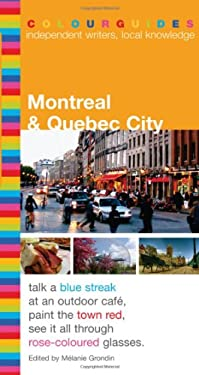 Montreal & Quebec City Colourguide 9780887809019