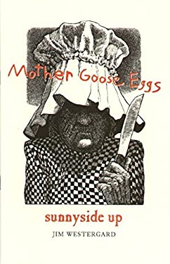 Mother Goose Eggs: Sunnyside Up 9780889842694