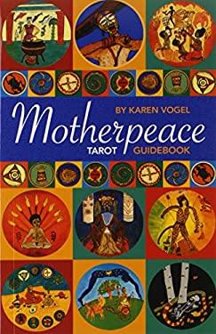 Motherpeace Tarot Guidebook 9780880797474