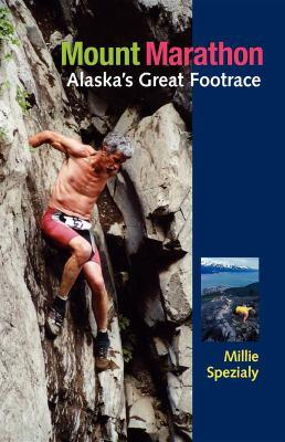 Mount Marathon: Alaska's Great Footrace 9780882407715