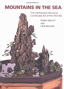 Mountains in the Sea: The Vietnamese Miniature Landscape Art of Hon Non Bo 9780881925159