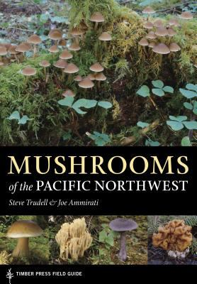 Mushrooms of the Pacific Northwest 9780881929355