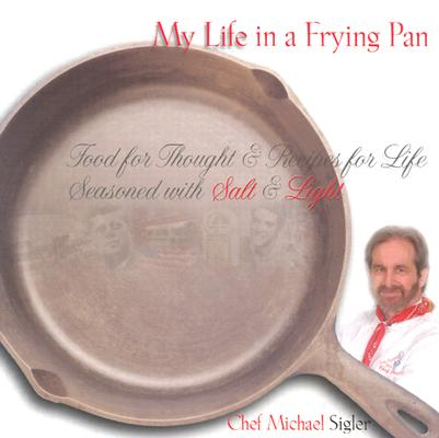 My Life in a Frying Pan